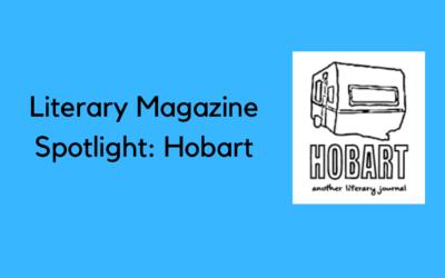 Literary Magazine Spotlight: Hobart
